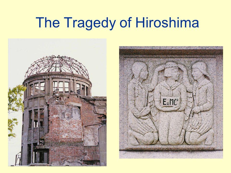 The Tragedy of Hiroshima