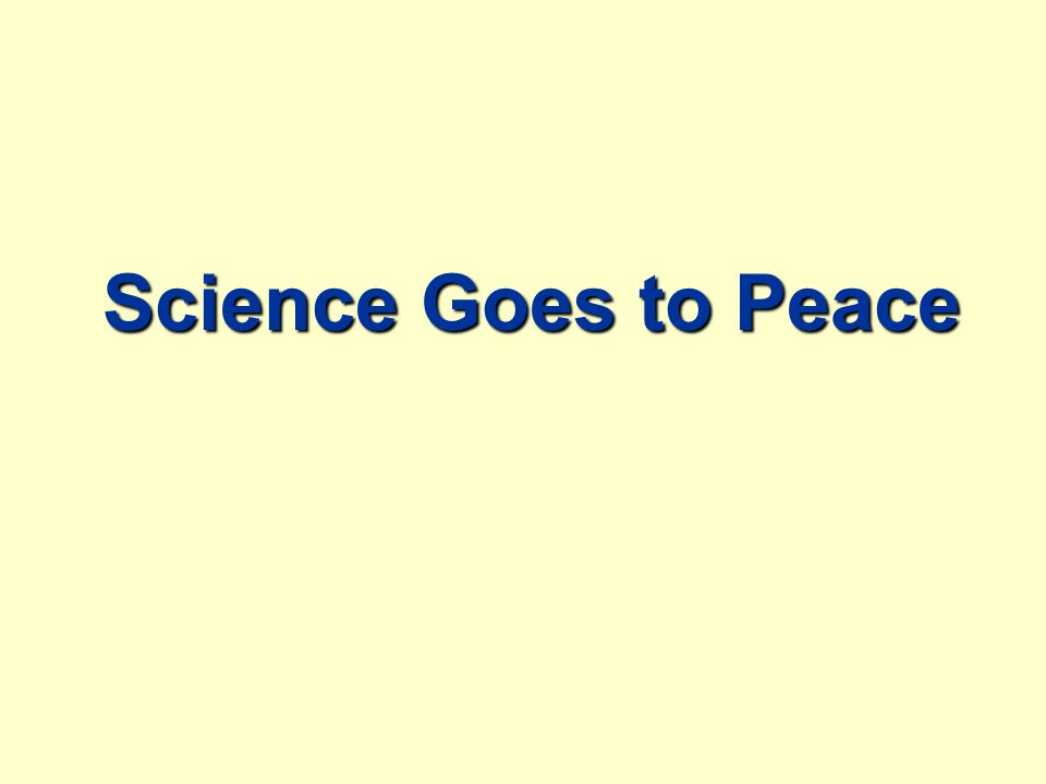 Science Goes to Peace