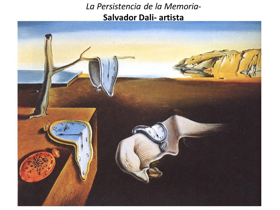 La Persistencia de la Memoria- Salvador Dali- artista