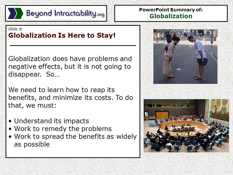 Slide 8: Globalization Is Here to Stay.