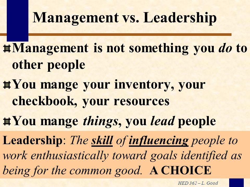 HED 362 – L. Good Management vs.