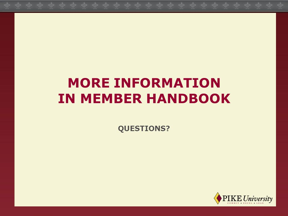 MORE INFORMATION IN MEMBER HANDBOOK QUESTIONS?