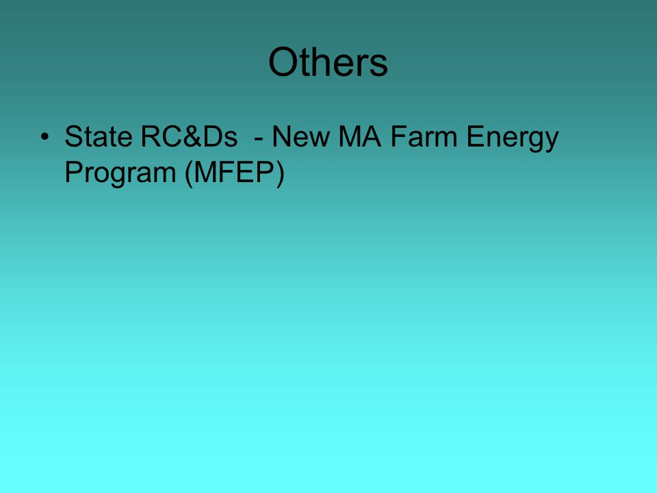 Others State RC&Ds - New MA Farm Energy Program (MFEP)