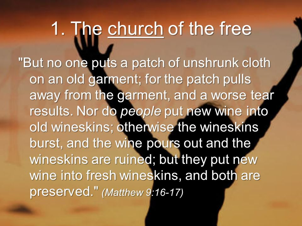 1. The church of the free