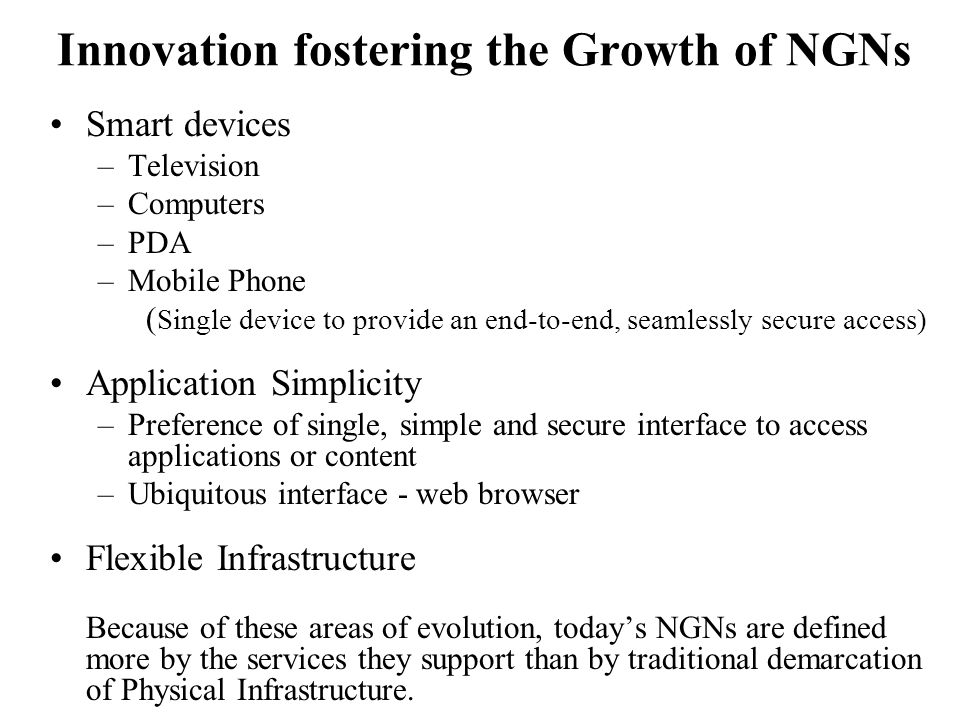 The Emergence of NGNs The communication network operating two years ago are father's telecommunication Network.