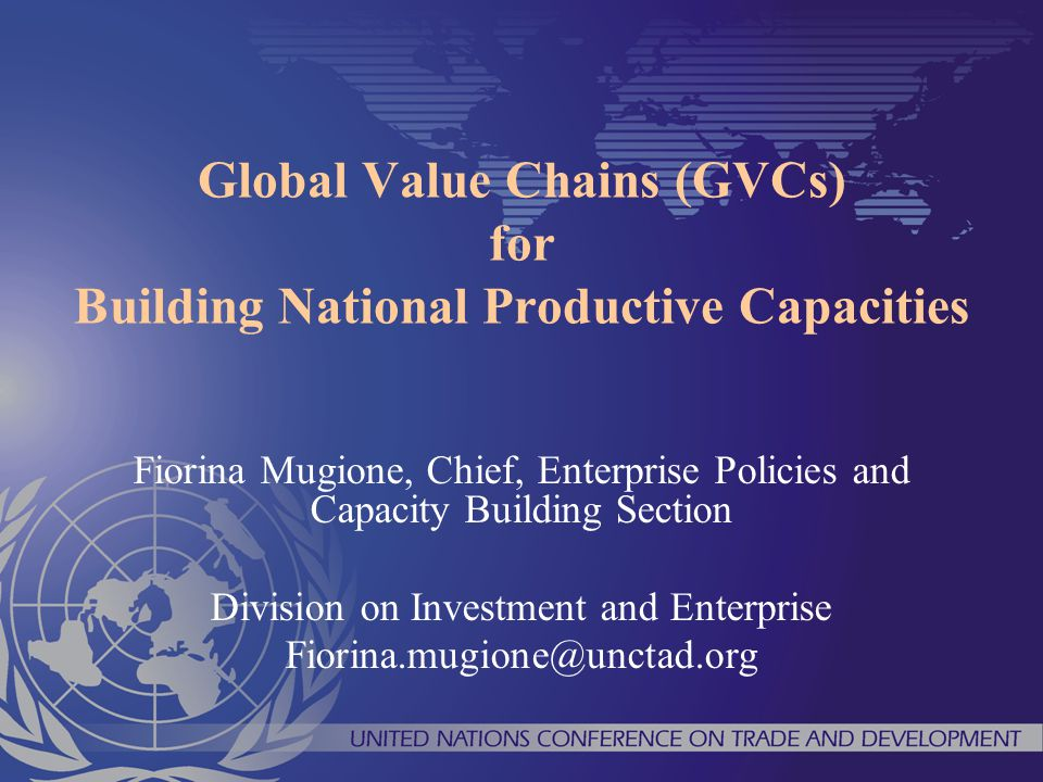 Global value chains which operate in a transparent and accountable way can be engines for economic growth and sustainable development Innovative policies to favour business upgrading essential for sustainable development and SME support Important to include in the Aid for trade initiative the enterprise dimension in building productive capacities, to unleash enterpreneurial talents and skills in developing countries Dynamics effects of regional integration and South-South co-operation Public Private Partnerships deliver good results IN CONCLUSION