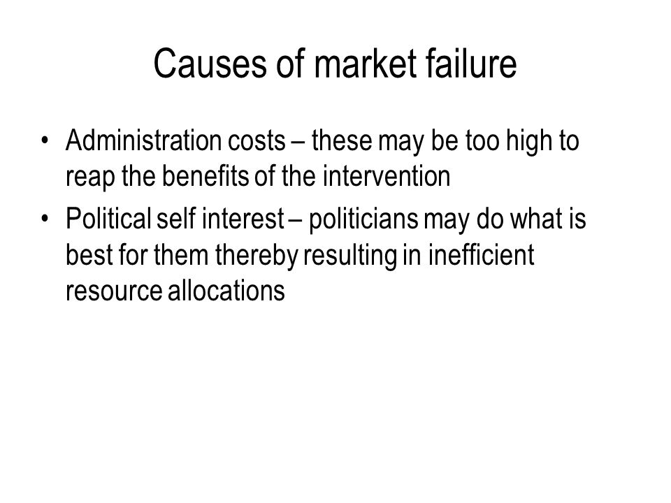 the sources of market failure essay Adm 614 week 6 assignment the impact of economic policy on the market details: write an essay 1,000 market failure in academic writing.