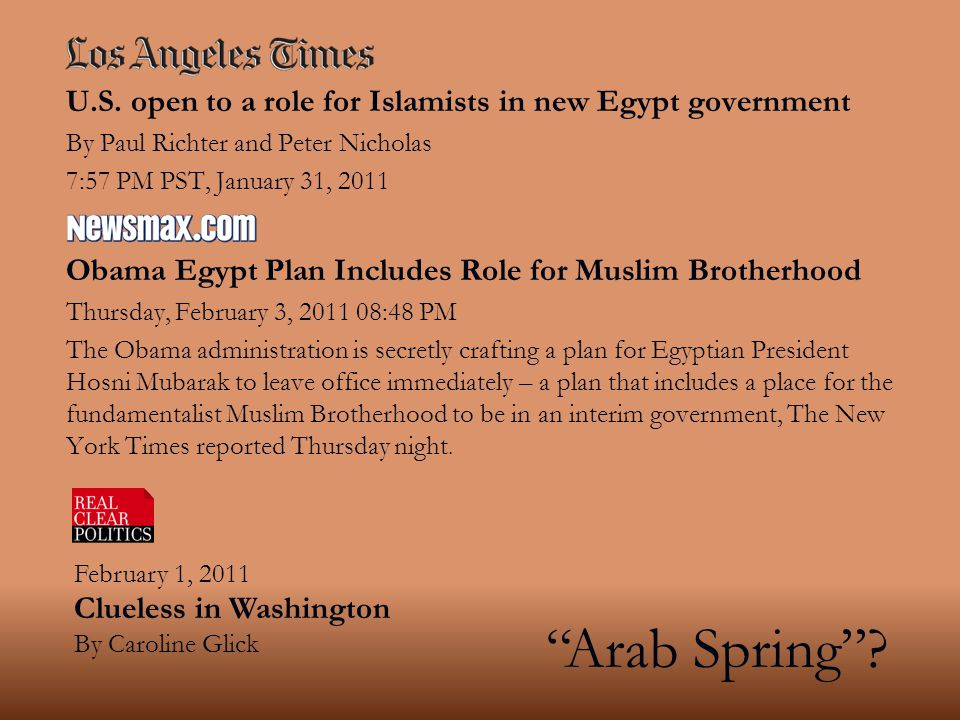 U.S. open to a role for Islamists in new Egypt government By Paul Richter and Peter Nicholas 7:57 PM PST, January 31, 2011 Obama Egypt Plan Includes R