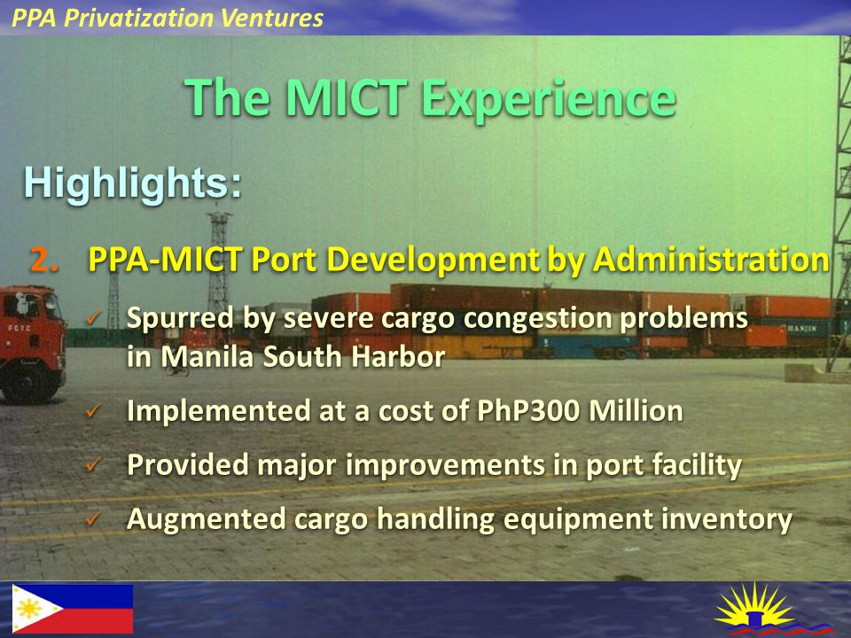 PPA Privatization Ventures The MICT Experience Highlights:Highlights:.