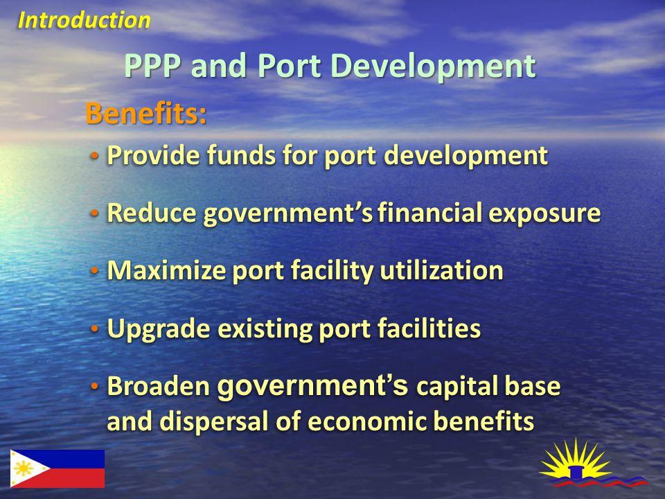 Port Development Through Public-Private Sector Partnership DEVELOPMENT NEEDS OF PORTS