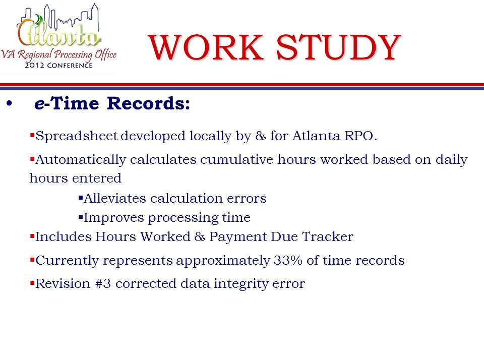 WORK STUDY e -Time Records:  Spreadsheet developed locally by & for Atlanta RPO.