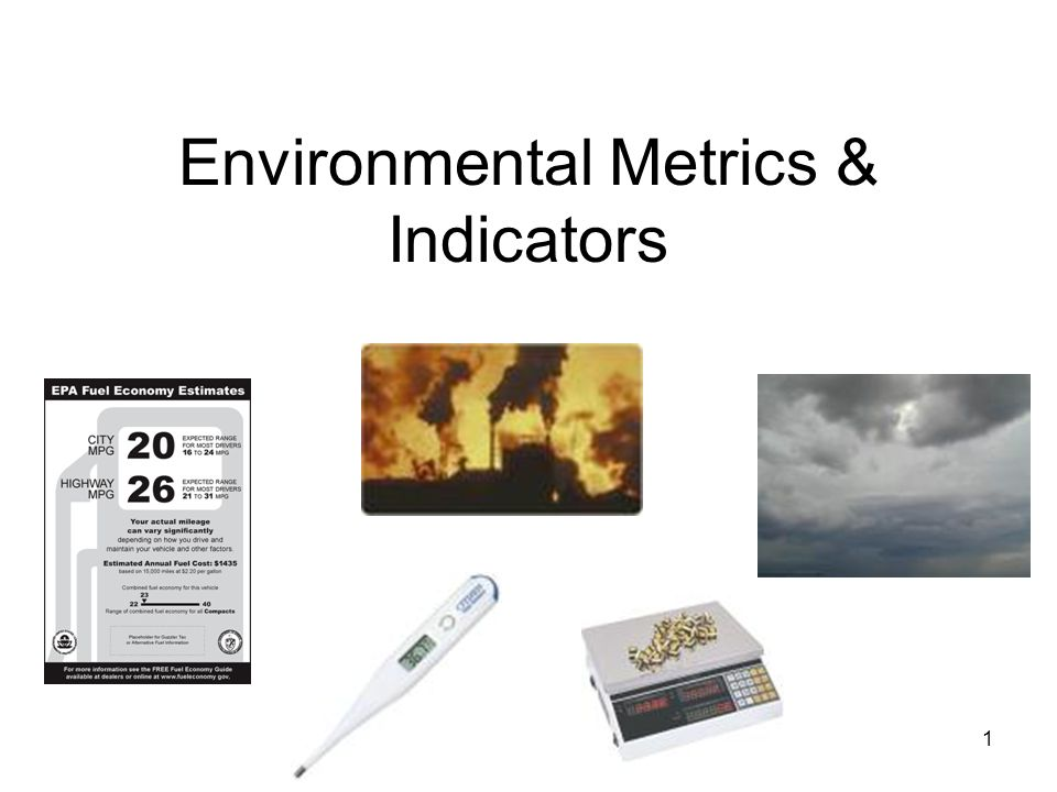 1 Environmental Metrics & Indicators