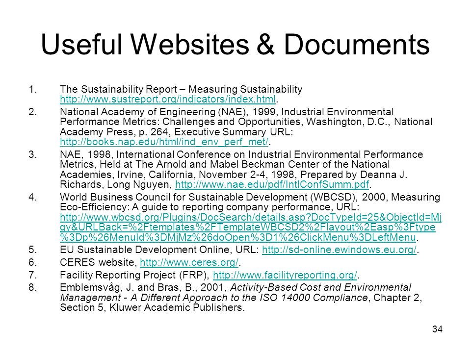 34 Useful Websites & Documents 1.The Sustainability Report – Measuring Sustainability http://www.sustreport.org/indicators/index.html.