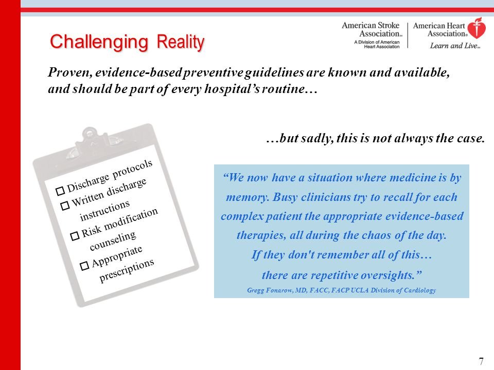 Challenging Reality  Discharge protocols  Written discharge instructions  Risk modification counseling  Appropriate prescriptions Proven, evidence