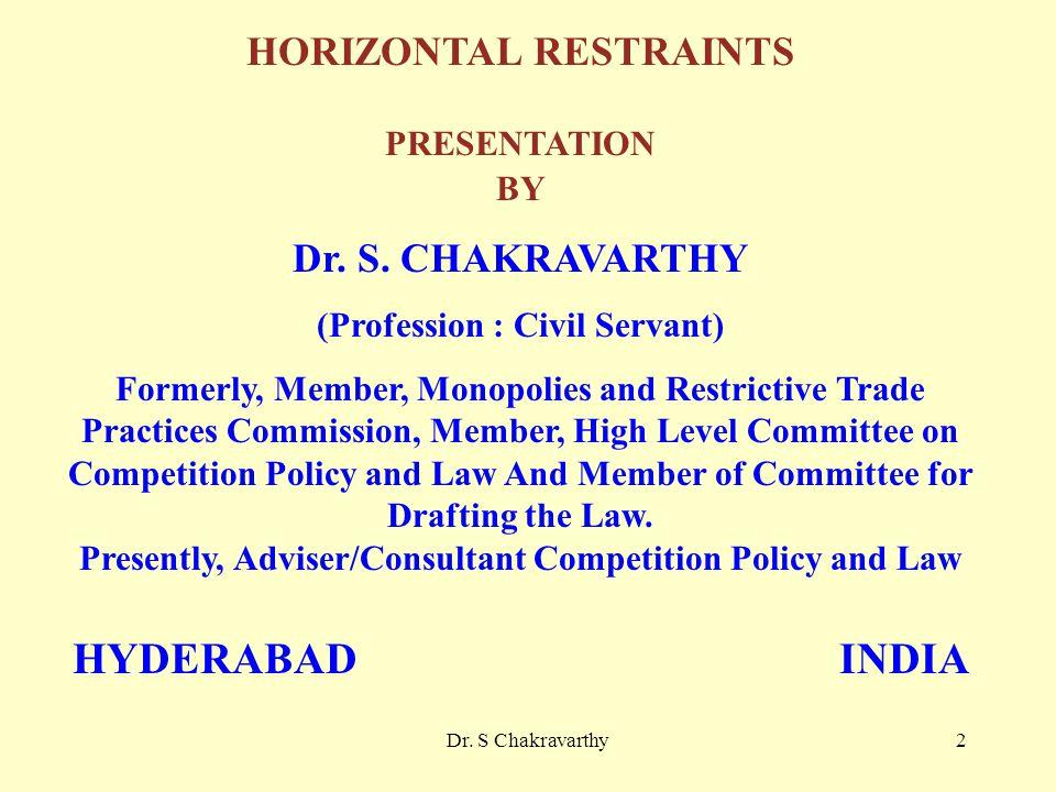 Dr. S Chakravarthy2 HORIZONTAL RESTRAINTS PRESENTATION BY Dr.
