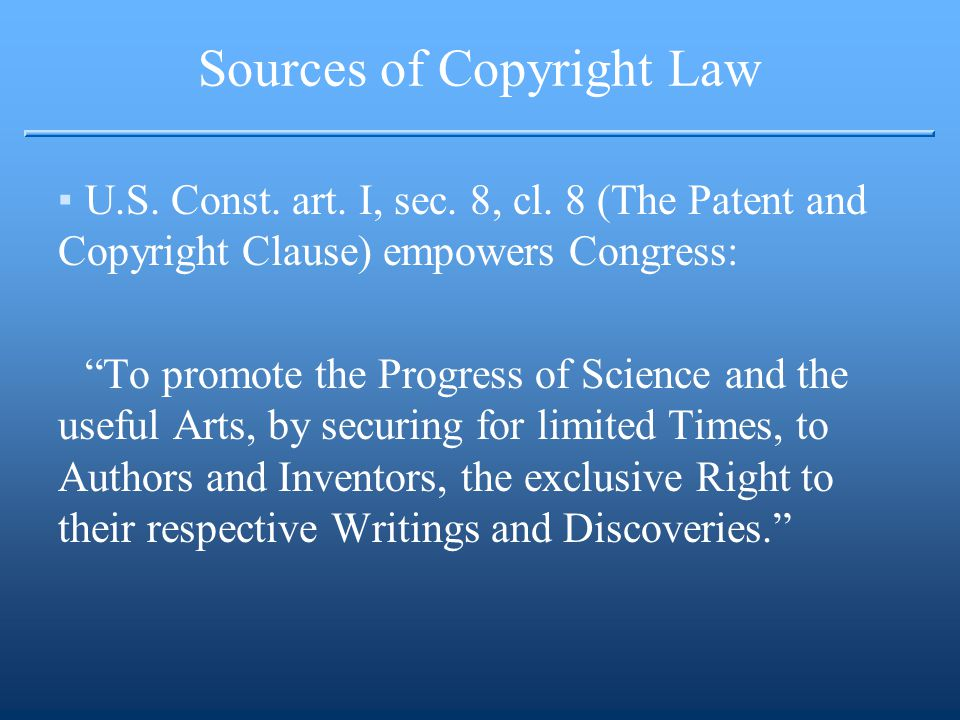 Incentive-Based View of Copyright ▪The Copyright Act of 1976 (17 U.S.C.