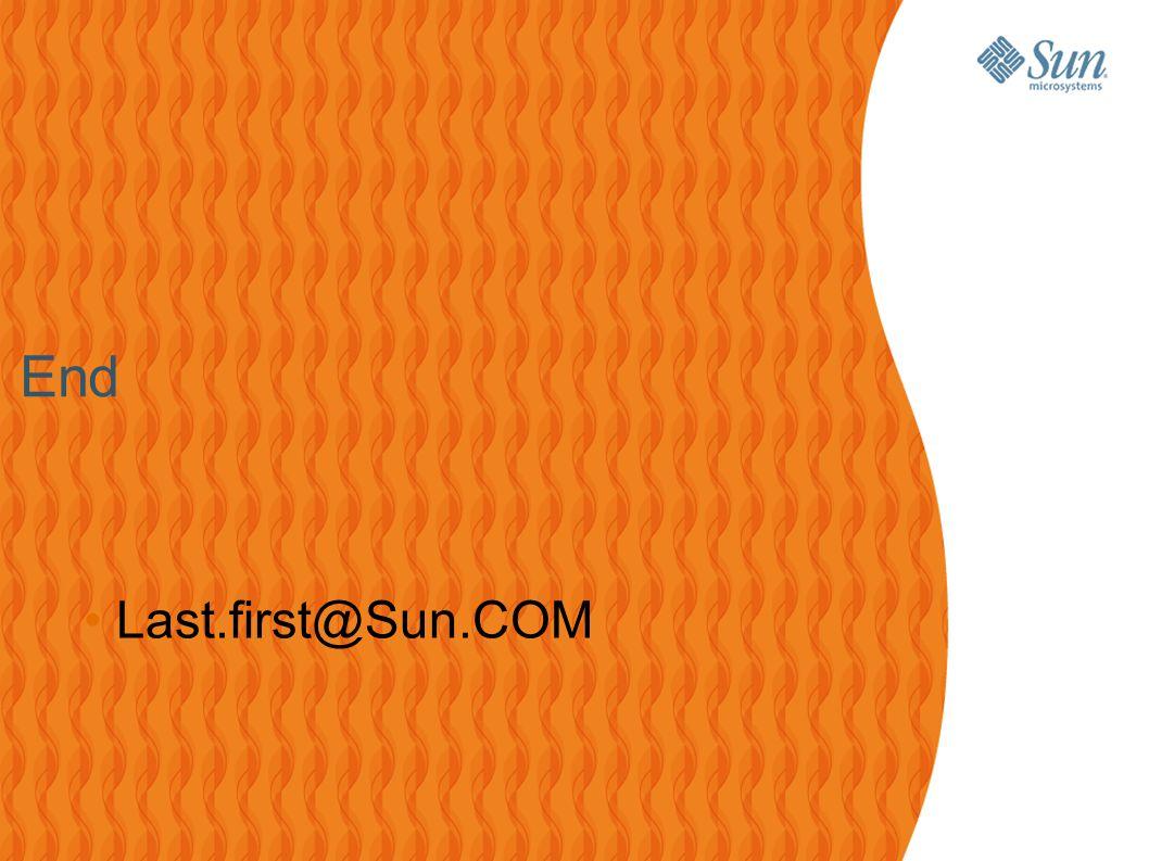 21 End Last.first@Sun.COM