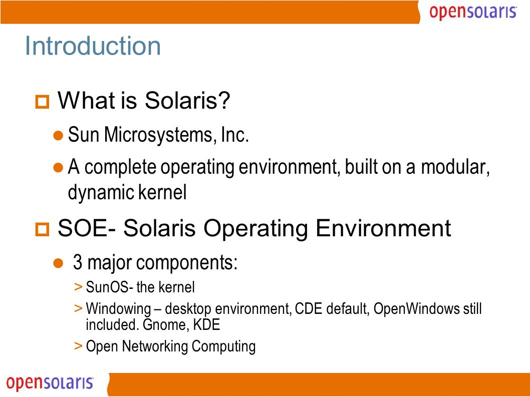 3 Introduction  What is Solaris. Sun Microsystems, Inc.