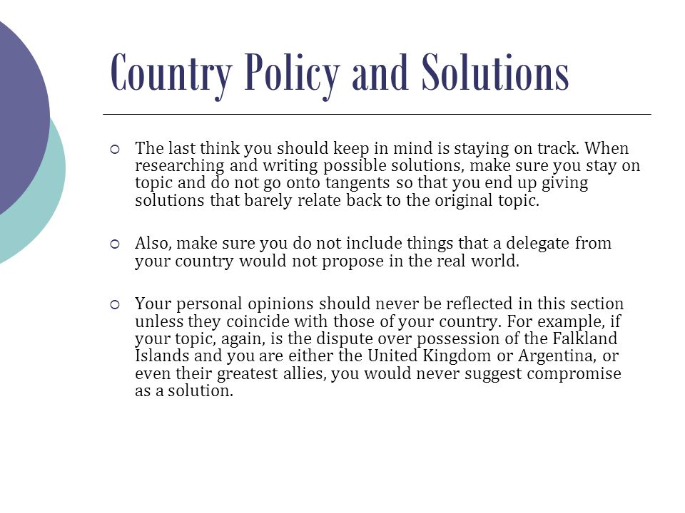Country Policy and Solutions  The last think you should keep in mind is staying on track.