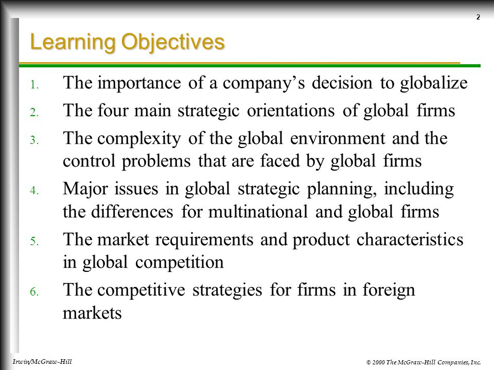 © 2000 The McGraw-Hill Companies, Inc. Irwin/McGraw-Hill 2 Learning Objectives 1.