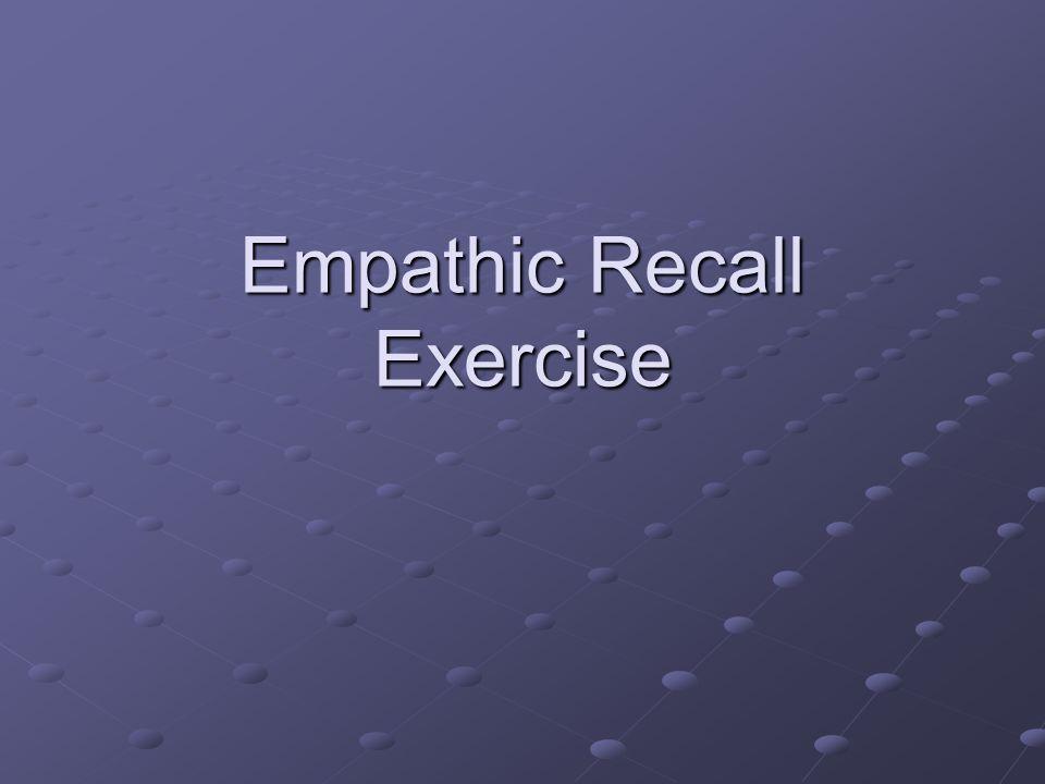 Empathic Recall Exercise