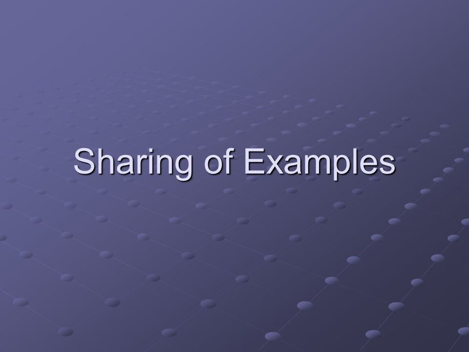 Sharing of Examples