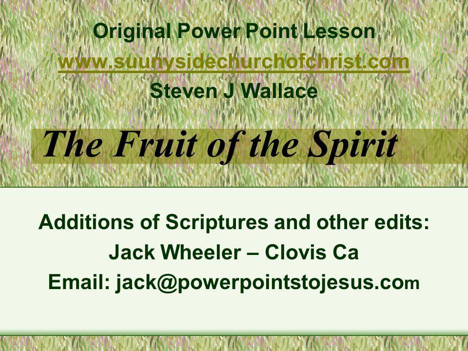 FRUIT OF THE SPIRIT Love-Joy-Peace