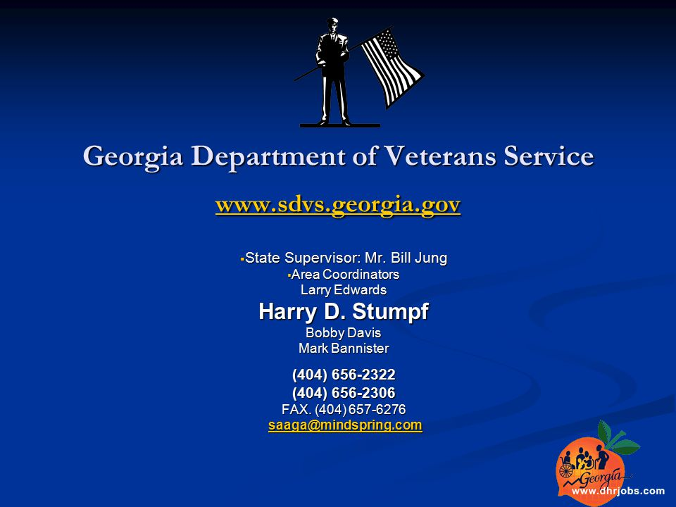 Georgia Department of Veterans Service www.sdvs.georgia.gov www.sdvs.georgia.gov  State Supervisor: Mr.