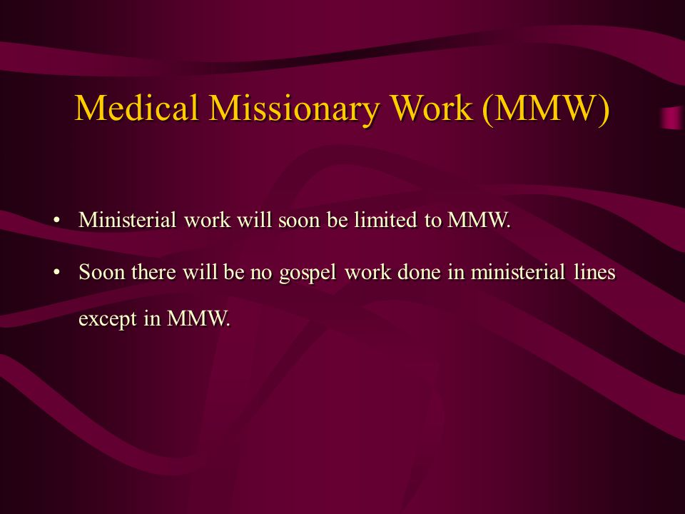 Ministerial work will soon be limited to MMW.