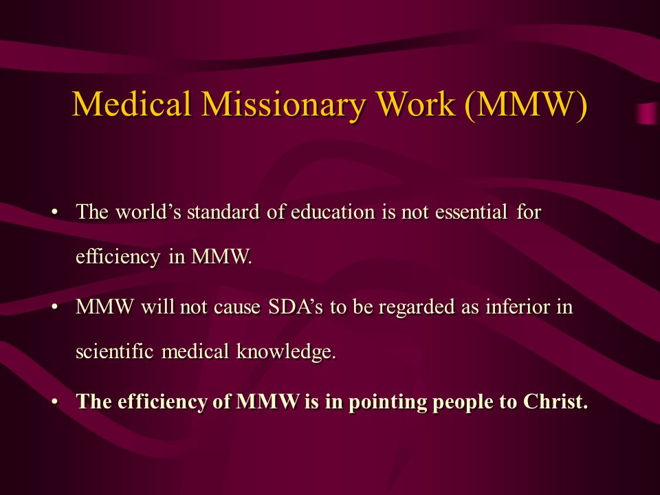 The world's standard of education is not essential for efficiency in MMW.