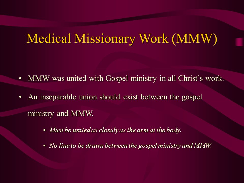 MMW was united with Gospel ministry in all Christ's work.