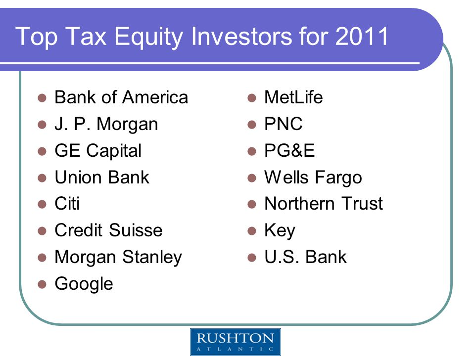 Top Tax Equity Investors for 2011 Bank of America J.