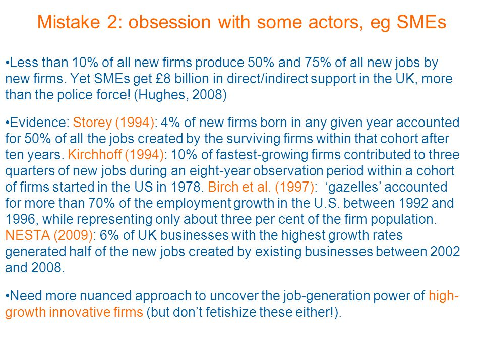 Less than 10% of all new firms produce 50% and 75% of all new jobs by new firms.
