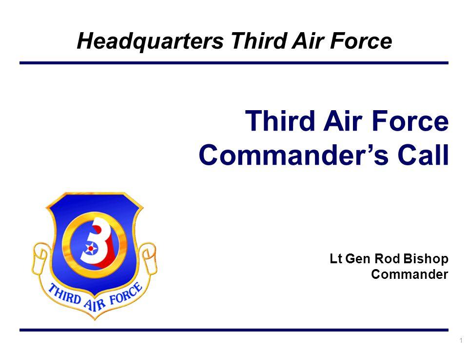 42 3 AF/CC Lt Gen Rod Bishop