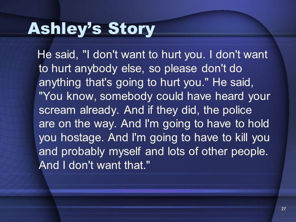 27 Ashley's Story He said,