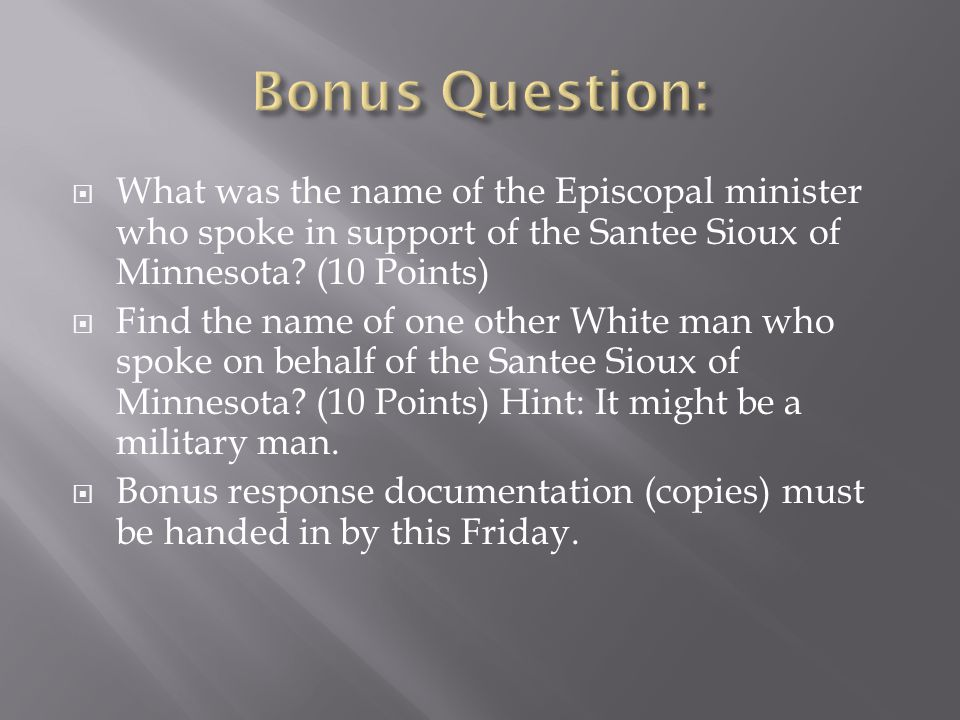  What was the name of the Episcopal minister who spoke in support of the Santee Sioux of Minnesota.