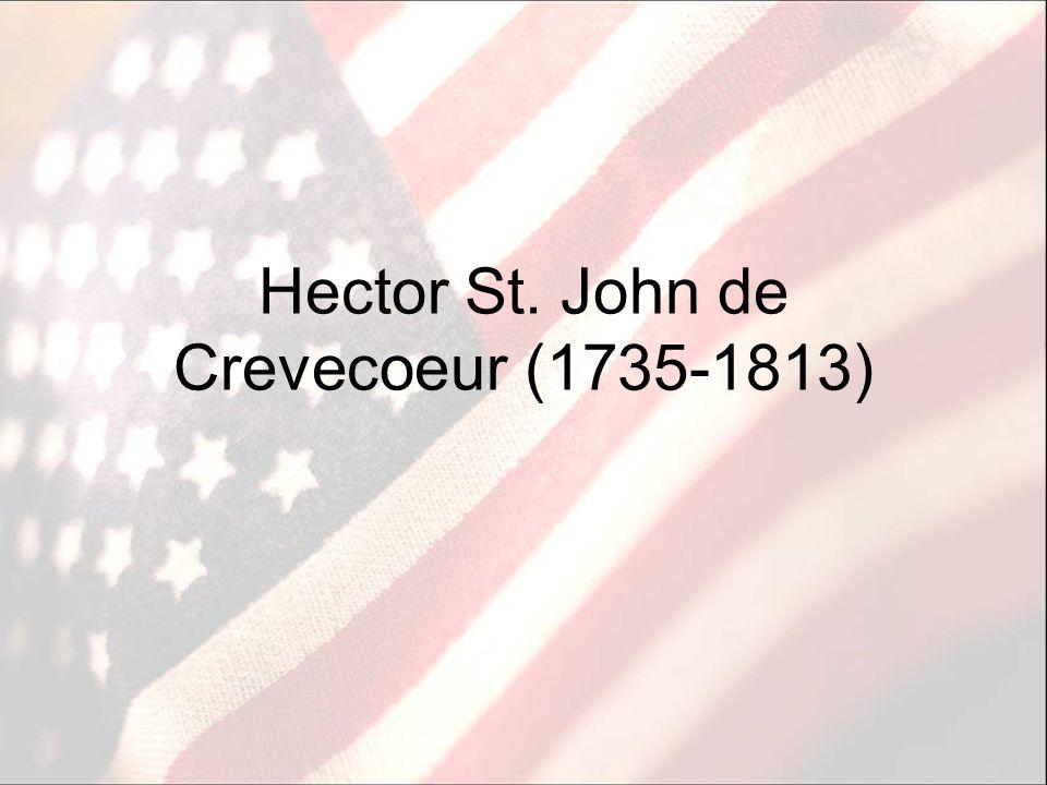 Hector St. John de Crevecoeur (1735-1813)