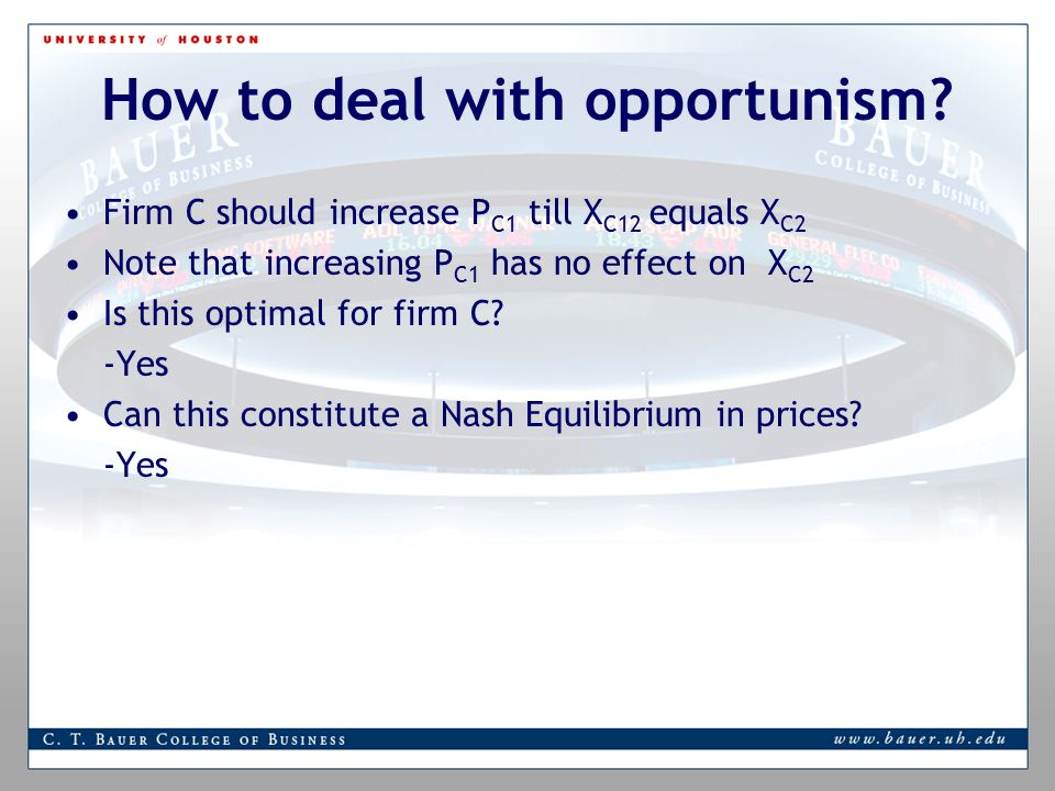 How to deal with opportunism.