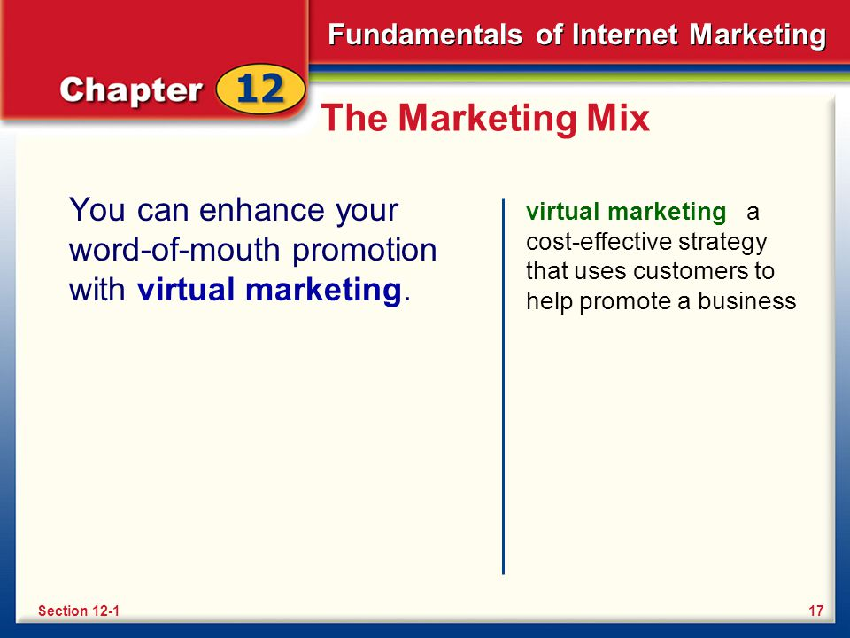 Fundamentals of Internet Marketing The Marketing Mix To the four Ps of the marketing mix, a fifth could be added: personalization.