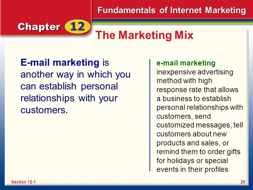 Fundamentals of Internet Marketing The Marketing Mix Recently, many companies have started using a new marketing strategy called permission marketing.