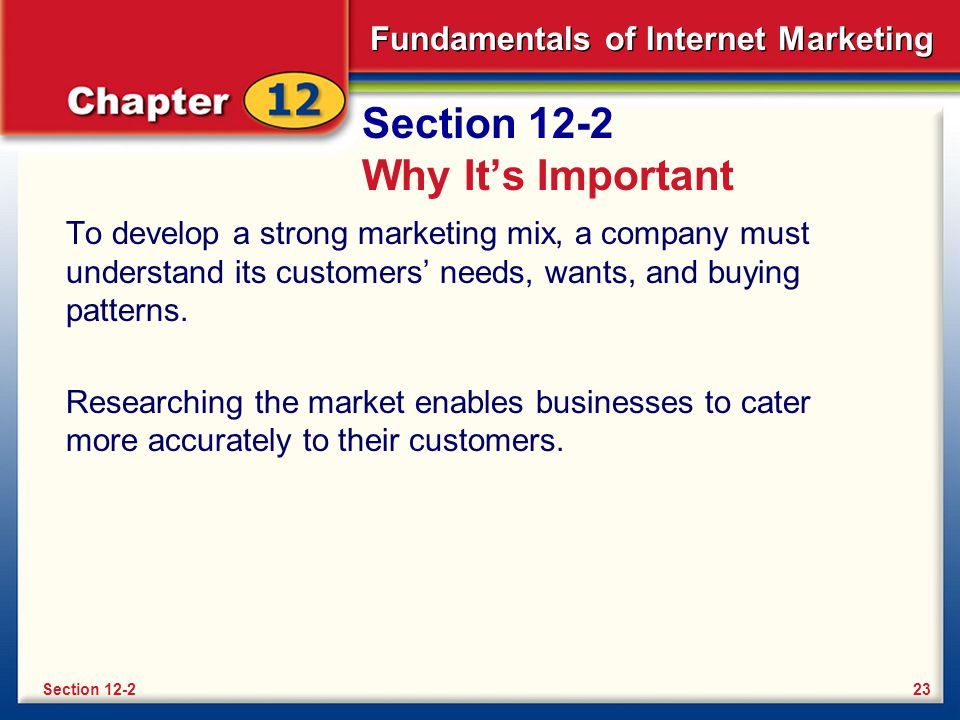 Fundamentals of Internet Marketing Section 12-2 Key Terms market research marketing research clickstream data metrics Section 12-224