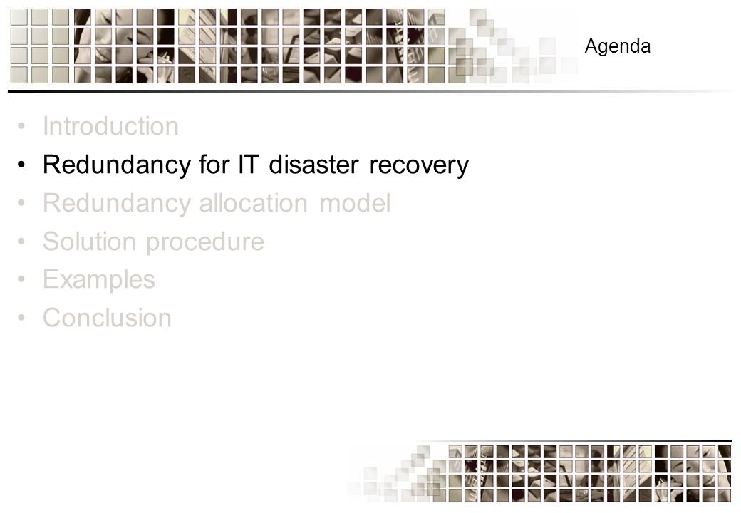 Redundancy for IT disaster recovery Redundancy is a design principle of having one or more backup systems in case of failure of the main system.