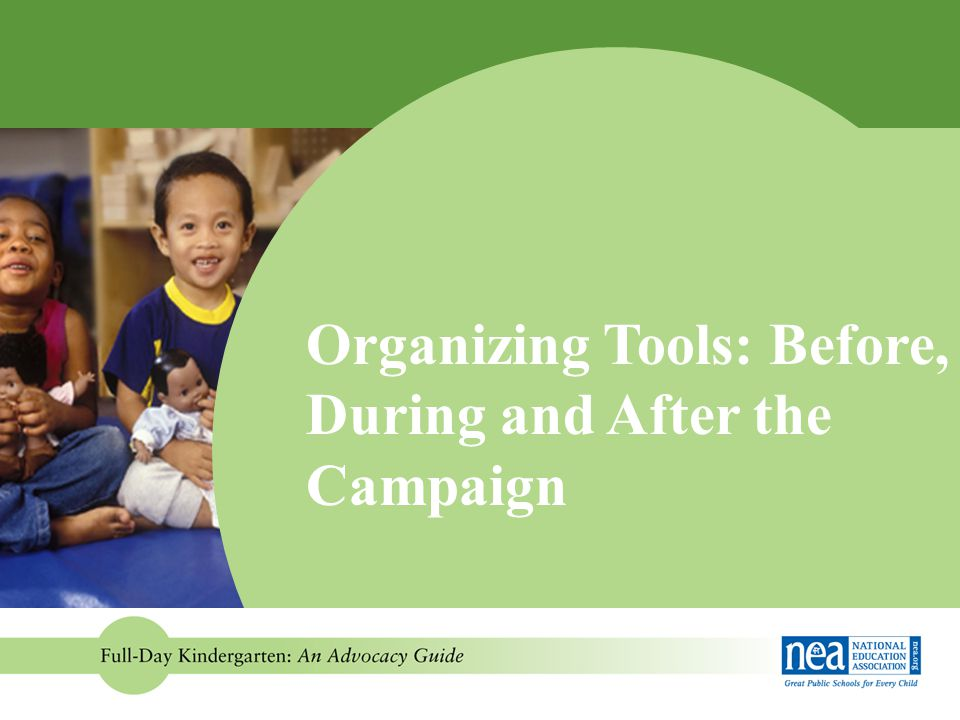 Organizing Tools: Before, During and After the Campaign