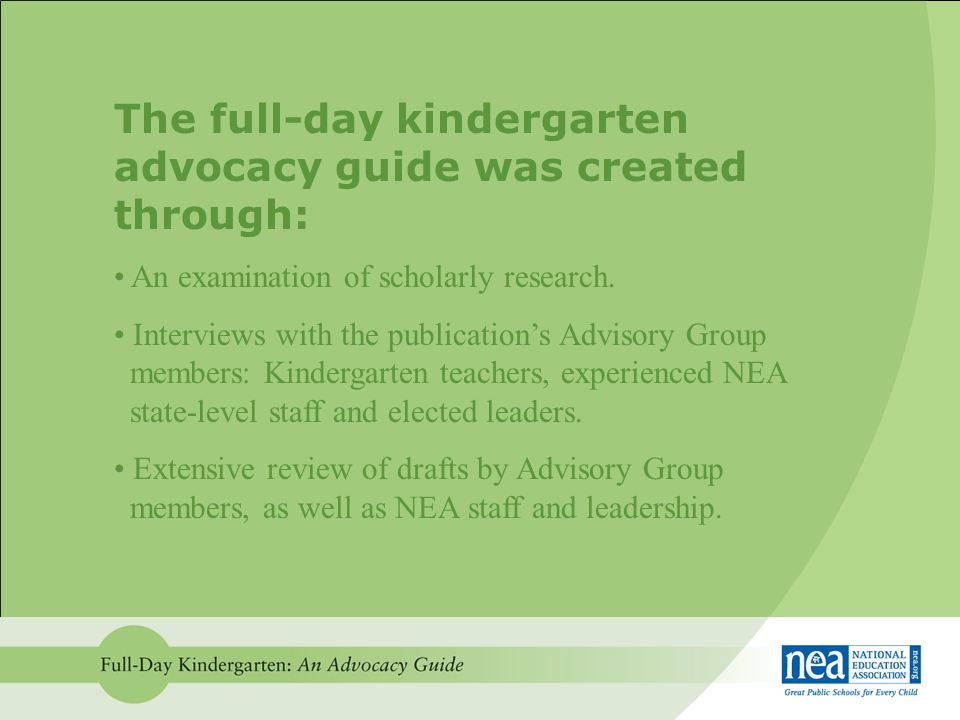 The full-day kindergarten advocacy guide was created through: An examination of scholarly research.