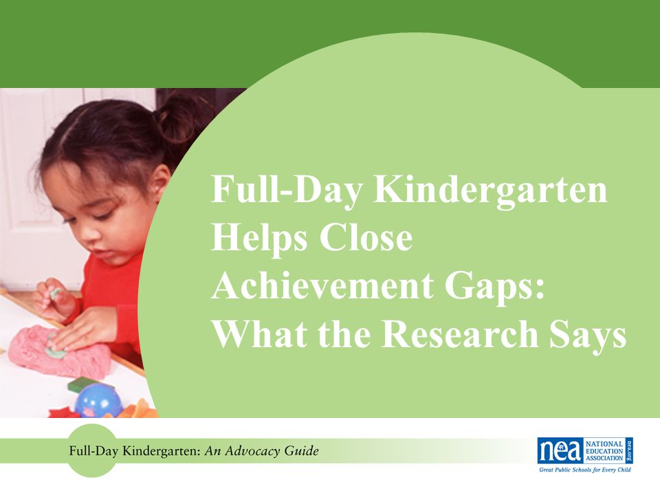 Full-Day Kindergarten Helps Close Achievement Gaps: What the Research Says