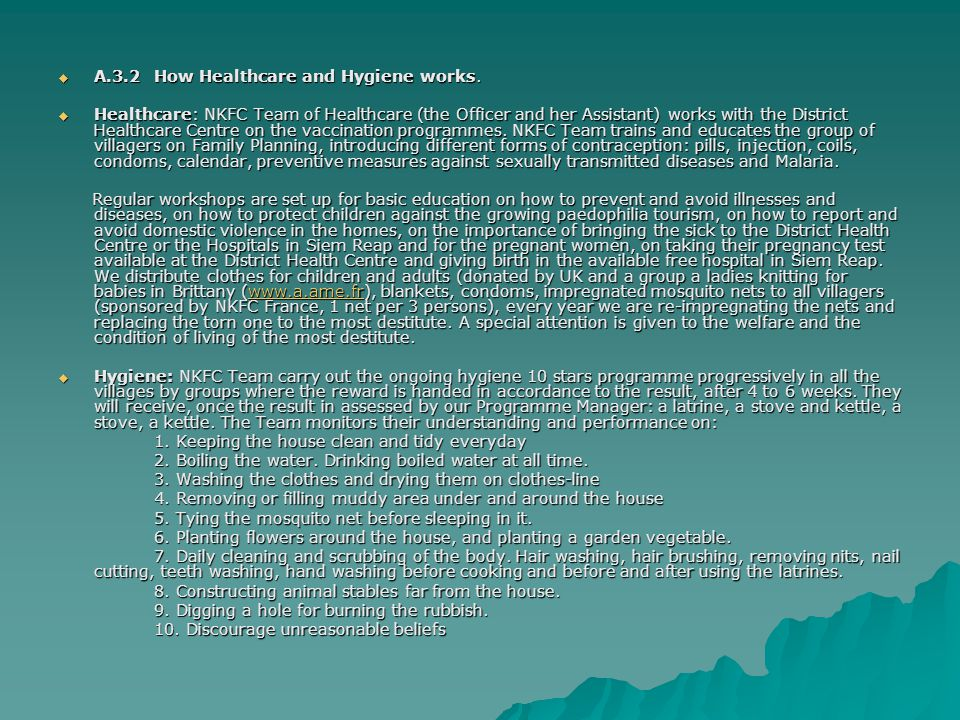  A.3.2How Healthcare and Hygiene works.