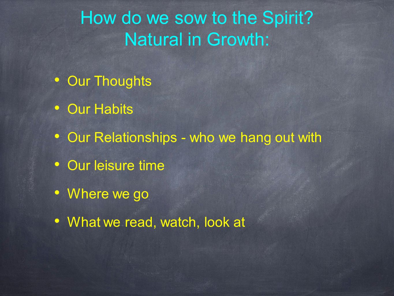 How do we sow to the Spirit.