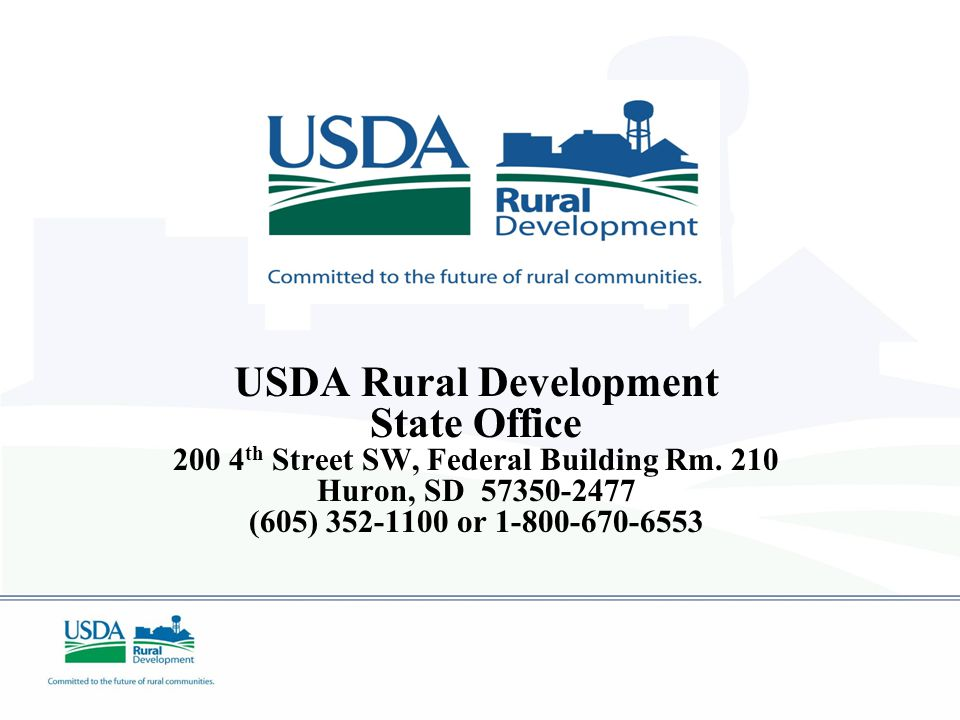 USDA Rural Development State Office 200 4 th Street SW, Federal Building Rm.
