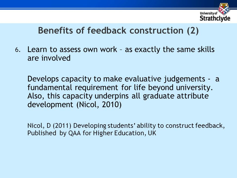 Benefits of feedback construction (2) 6.