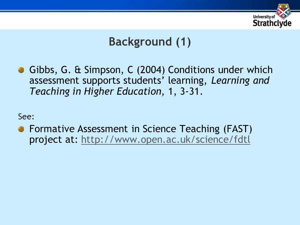 Gibbs and Simpson (2004) Assessment tasks [Conditions 1-4] 1.